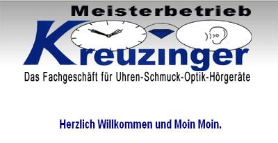 Firma Kreuzinger Uhren, Schmuck und Hörgeräte